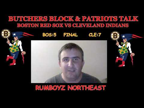 Cleveland Indians vs Boston RedSox recap! #RumboyzNortheast #ButchersBlock