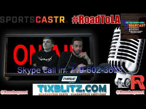 Rumboyz Radio call in show! #RoadToLA #SportsTalk
