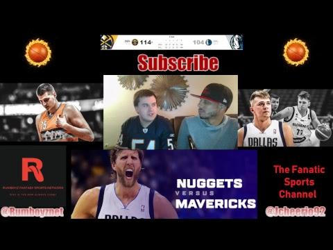 Denver Nuggets vs Dallas Mavericks Live Reactions and play by play