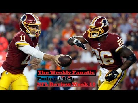 TWF Pod#004: NFL Week 10 In review!