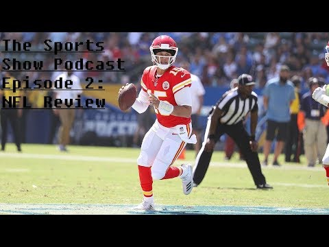 Sports Show Podcast EP2: NFL Review