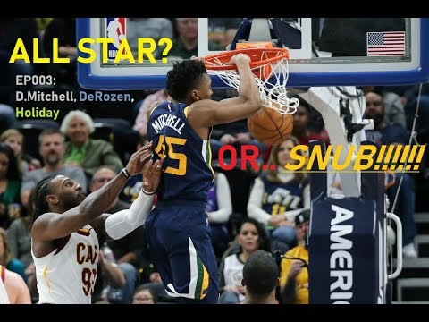 All Star? Or SNUB! #003 (D. Mitchell, Derozen, Holiday)