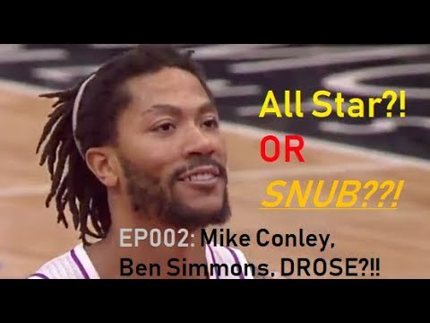 All Star?! or SNUB! #002, Conley, Simmons, ROSE??!