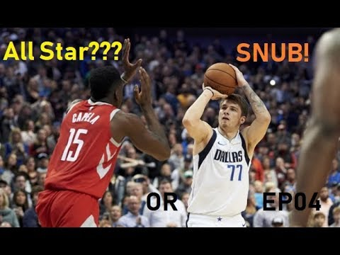 All Star? Or SNUB! #004 (Vucevic, Capela, LUKA Dončić??)