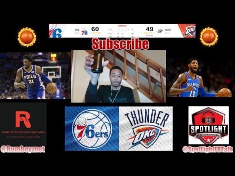 76ers vs Thunder 1st half on behalf of SpotLight Sports Talk