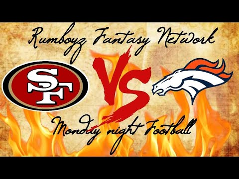NFL Preseason week 2 San Francisco 49ers vs Denver Broncos #MNF