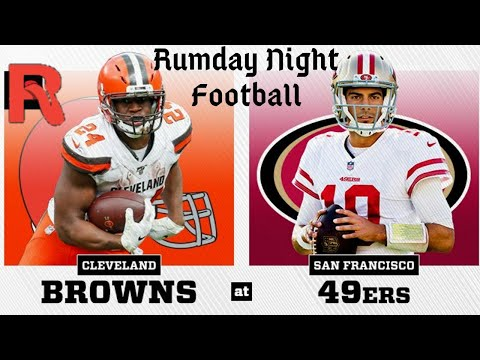 NFL Monday Night Football Cleveland Browns vs San Francisco 49ers
