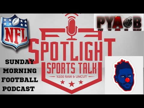 Spotlight Sports Talk NFL Week 3 Kick Off Show