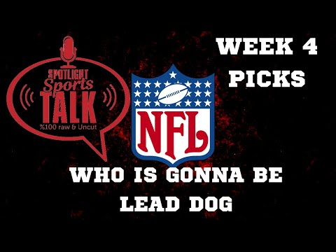 SpotLight Sports Talk NFL Week 4 Picks
