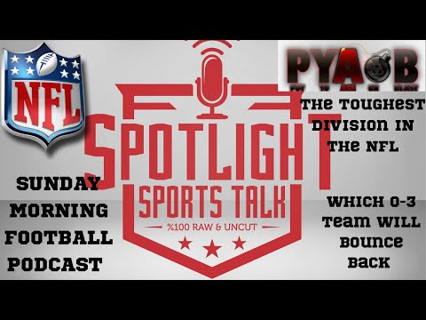 Spotlight Sports Talk NFL Week 4 Kick Off Show