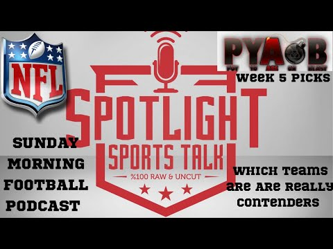 Spotlight Sports Talk NFL Week 5 Kick Off Show !!