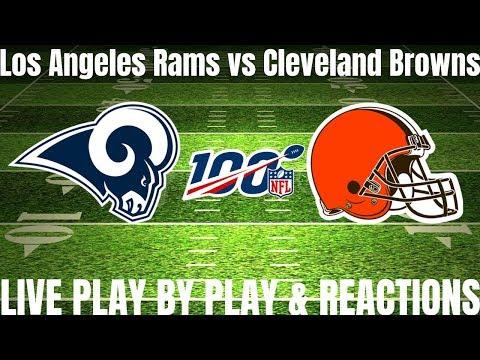 Los Angeles Rams Vs Cleveland Browns | Live Play By Play Reactions