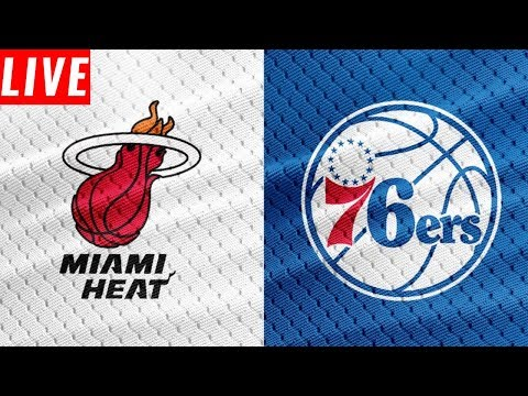 NBA STREAM: Miami Heat Vs Philadelphia 76ers | Live Play By Play & Reactions