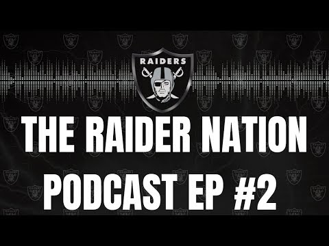 The RaiderNation Podcast Ep.2 | LA Chargers Recap/Week 6 Vs Seattle Seahawks