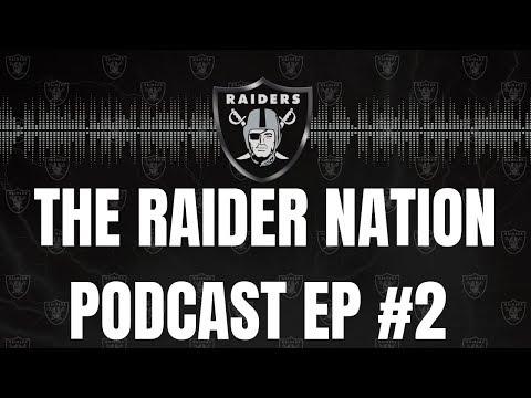 The RaiderNation Podcast Ep.2 | LA Chargers Recap/Week 6 Vs Seattle Seahawks