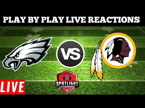 Philadelphia Eagles Vs Washington Redskins Reactions