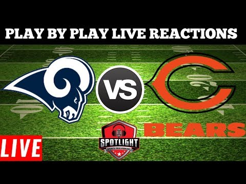 Los Angles Rams Vs Chicago Bears | Live Play By Play Reactions