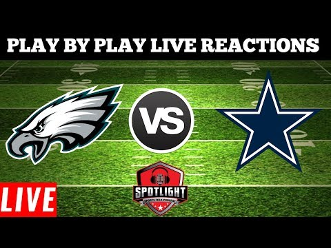 Philadelphia Eagles Vs Dallas Cowboys  Live Play By Play Reactions