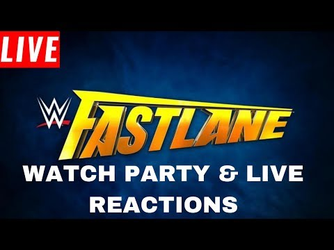 WWE Fastlane 2019 Watch Party & Live Reactions