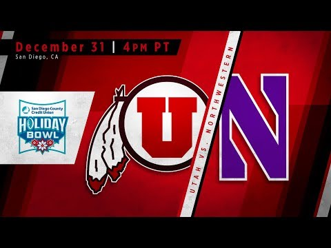 The Holiday Bowl | #17 Utah vs #22 Northwesten Predictions 2018