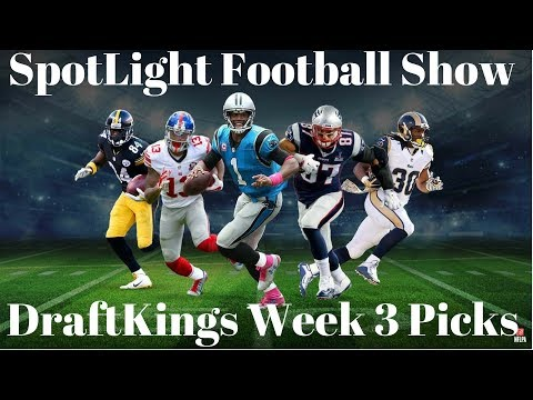 NFL WEEK 3 2017 DRAFTKINGS PICKS