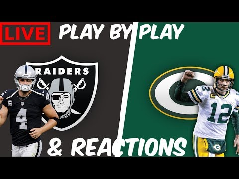 Oakland Raiders Vs Green Bay Packers | Live Play By Play & Reaction