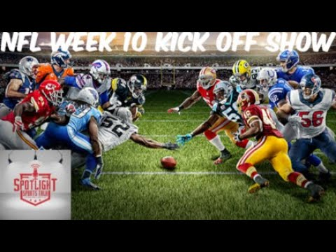 SpotLight Sports Talk NFL Week 10 Kick Off Show