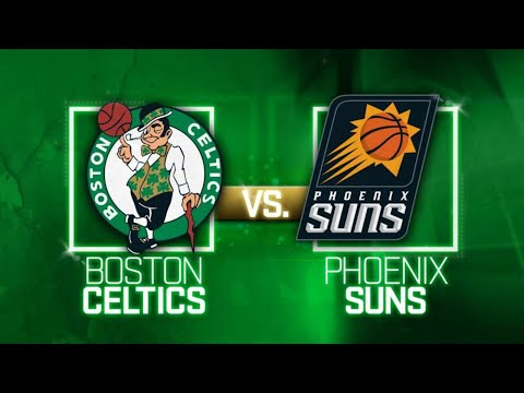 Boston Celtics vs Phoenix Suns Live Stream Play By Play And Reaction