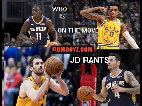 4 Potential Trades before February | JD Rants | Rumboyz.com