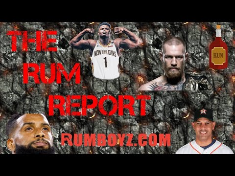 The Rum Report Sports Podcast! Ep. 2 1/16/20