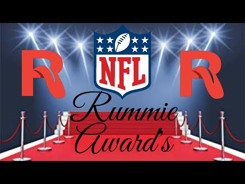 The First annual NFL Rummie Awards!