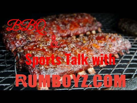BBQ and sports talk with Rumboyz Robbie!