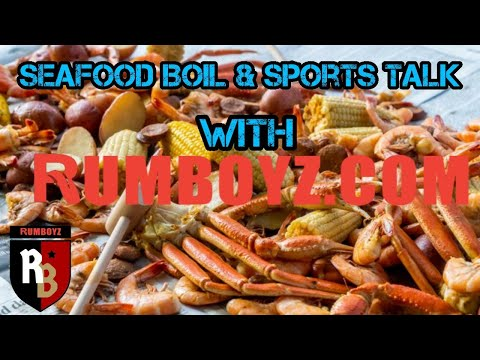 Seafood Boil and Sports Talk with Rumboyz Robbie