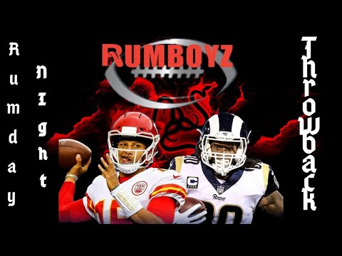 Rumday Night Football Throwbacks: 2018 Kansas City Chiefs vs Los Angeles Rams