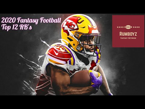 Fantasy Football 2020 Rumboyz Top 12 RB's