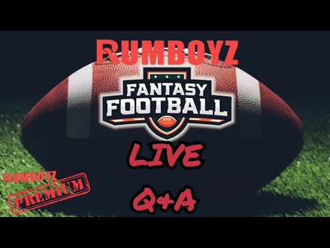 Rumboyz Fantasy Football LIVE Q&A Week 1