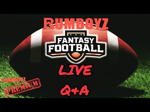 Rumboyz Fantasy Football LIVE Q&A Week 2