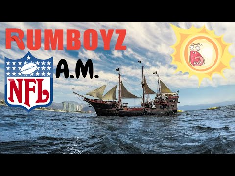 Rumboyz NFL AM!