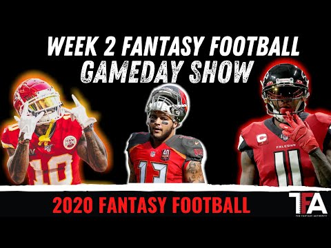 Fantasy Football Week 2 GameDay – Fantasy Football Rankings – Q&A