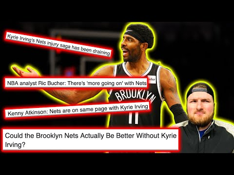 I Rant About Kyrie Irving And The Brooklyn Nets For Over 11 Minutes