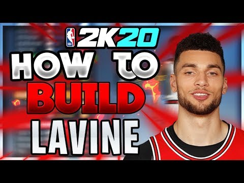 How To Build Zach LaVine in NBA 2K20! Best build for the ALL STAR