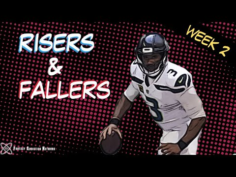 Fantasy Football Risers and Fallers – WEEK 2 TRADE TALK