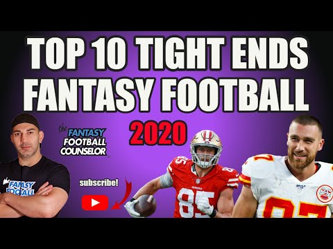 Fantasy Football Rankings 2020 – Top 10 Tight Ends