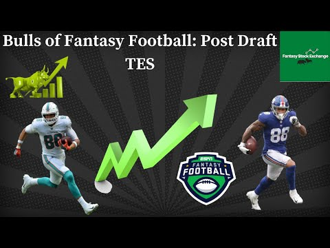 Post Draft TE Risers-Dynasty Fantasy Football