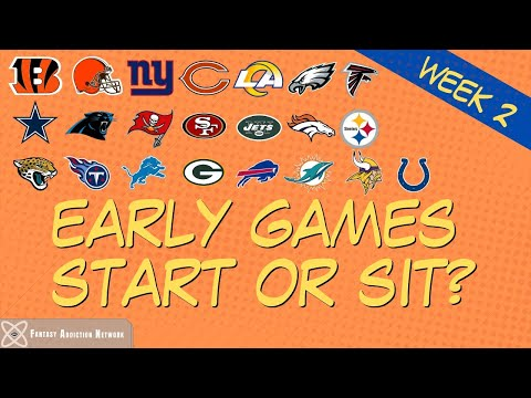 Fantasy Football Start Sit EARLY GAMES – WEEK 2 GAME PREVIEW