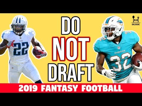 Do NOT Draft These RBs in 2019 Fantasy Football