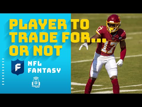 Players to Trade For… or Not? | NFL Fantasy Football Show