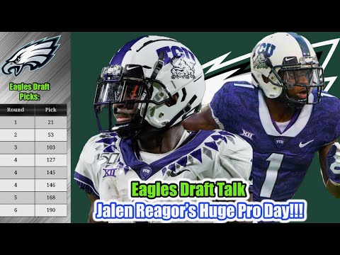 Eagles Draft Talk | Jalen Reagor's Pro Day | Eagles Eyeing C Cesar Ruiz?