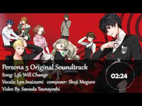 [Lyrics] Persona 5 – Life Will Change