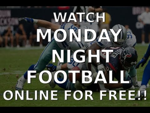 Want to watch Monday Night Football ( MNF ) Online for FREE?